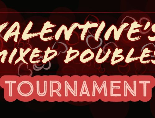 2019 Valentine's Mixed Doubles Tournament Announced!