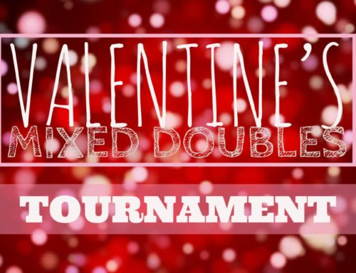 2018 Valentine's Mixed Doubles Tournament Announced!